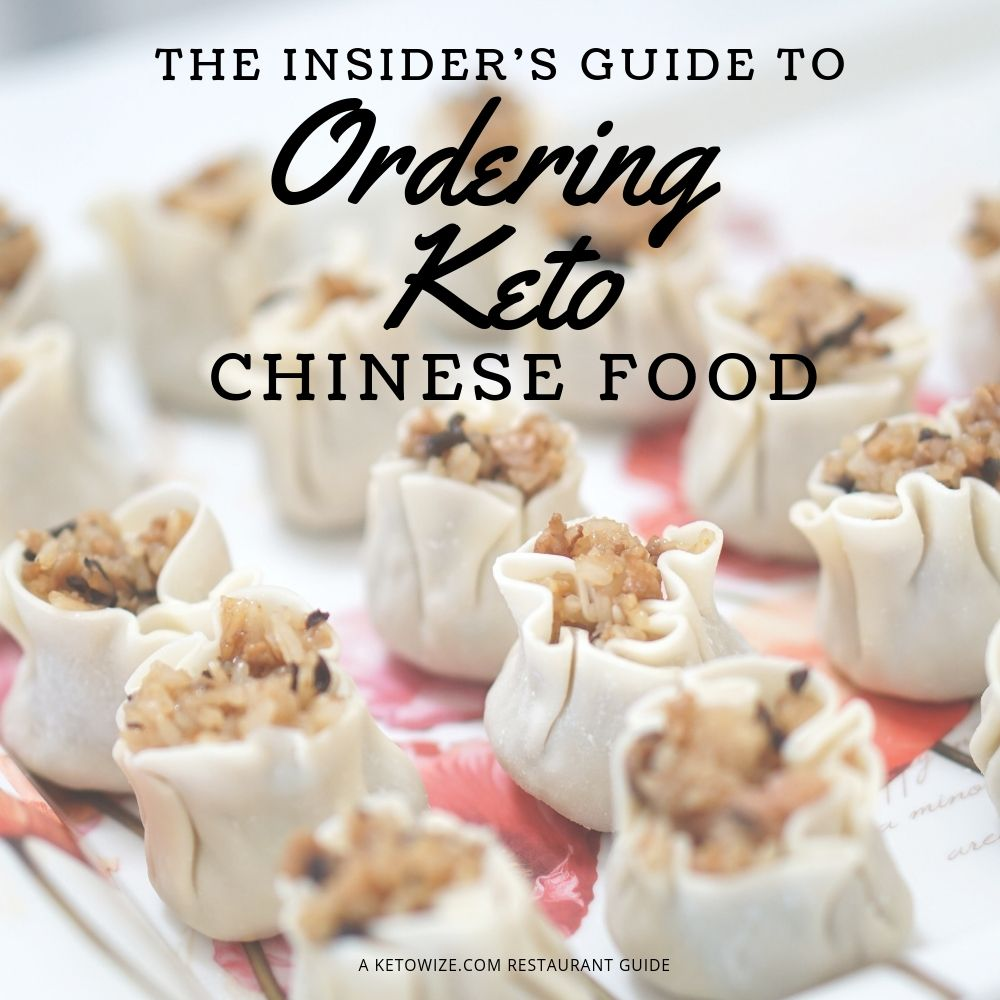 The Insider S Guide To Ordering Keto Chinese Food Ketowize