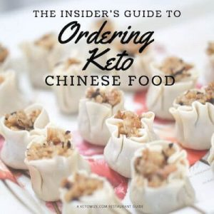The Insider's Guide To Ordering Keto Chinese Food